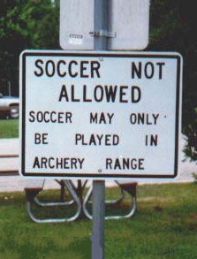 http://www.reallyfunnypictures.co.uk/funnysigns/pics/23.07.06/soccernotallowed.png
